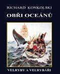 Obři oceánů - Richard Konkolski