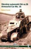 Obrněný automobil OA vz.30 Armoured Car Mo.30 - Radomír Zavadil