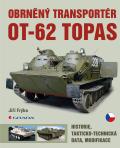 Obrněný transportér OT-62 TOPAS - Jiří Frýba