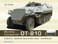 Obrněný transportér OT - 810 - Jiří Frýba