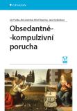 Obsedantně-kompulzivní porucha - Ján Praško, ...