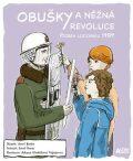 Obušky a něžná revoluce - ...