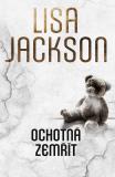 Ochotná zemřít - Lisa Jackson