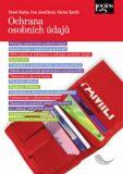 Ochrana osobních údajů - Eva Janečková,  Pavel Mates, ...