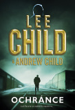Ochránce - Lee Child, Andrew Child