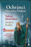 Ochránci dávného vědění - Tajemství Durrungových dopisů - Valerij Sineľnikov, ...