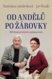Od andělů po žárovky - Stanislava Jarolímková, ...