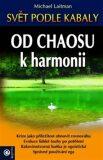 Od chaosu k harmonii - Michael Laitman