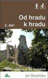 Od hradu k hradu, 2. diel - Ján Lacika, Daniel Kollár
