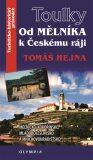 Od Mělníka k Českému ráji - Tomáš Hejna