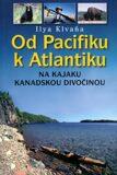Od Pacifiku k Atlantiku - Klvaňa Ilya
