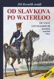 Od Slavkova po Waterloo - Jiří Kovařík
