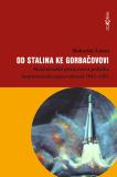 Od Stalina ke Gorbačovovi - Bohuslav Litera