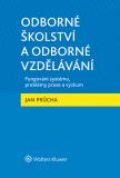 Odborné školství a odborné vzdělávání - Jan Průcha