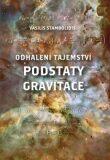 Odhalení tajemství podstaty gravitace - Vasilis Stambolidis