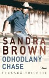 Odhodlaný Chase - Texaská trilogie - Sandra Brown