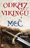 Odkaz Vikingů - Ulf Schiewe