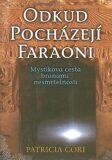 Odkud pocházejí faraoni - Patricia Cori