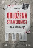 Odložená spravedlnost - Petr Čepek