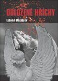 Odložené hříchy - Lubomír Macháček