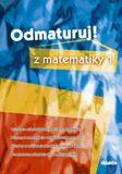 Odmaturuj z matematiky 1 - Čermák P., Červinková P.