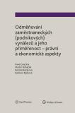 Odměňování zaměstnaneckých (podnikových) vynálezů a jeho přiměřenost - právní a ekonomické aspekty - autorů kolektiv