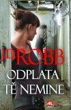 Odplata tě nemine - J.D. Robb