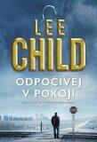 Odpočívej v pokoji - Lee Child