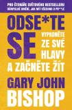 Odse*te se - Gary John Bishop