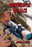 Odstřelovač ve válce - Michael E. Haskew