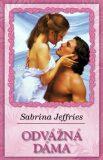 Odvážná dáma - Sabrina Jefferies