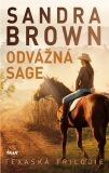 Odvážná Sage - Texaská trilogie - Sandra Brown