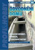 Odvodnění domu - anglické dvorky, drenáže, vzduchové dutiny - Jaroslav Solař, ...