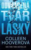 Odvrácená tvář lásky - Colleen Hooverová