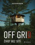 Off Grid Life - Život bez sítí - Foster Huntington