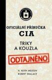 Oficiální příručka CIA - Triky a kouzla - ...