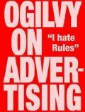 Ogilvy on Advertising - David Ogilvy