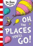 Oh, The Places You´ll Go! - Dr. Seuss