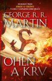 Oheň a krv - George R.R. Martin