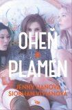 Oheň a plamen - Jenny Hanová, ...