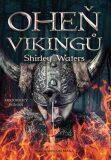 Oheň Vikingů - Waters Shirley