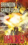 Ohniboj - Brandon Sanderson