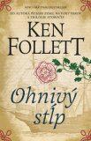 Ohnivý stĺp - Ken Follett