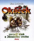 Okáček - Jan Lebeda, Oldřich Tripes