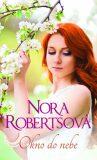 Okno do nebe - Nora Robertsová