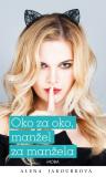 Oko za oko…manžel za manžela - Alena Jakoubková