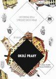 Okolí Prahy - Vratislav Košťál, ...