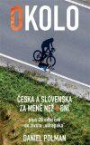 Okolo Česka a Slovenska za méně než 8 dní - Daniel Polman