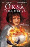 Oksa Pollocková: Vyvolená (slovensky) - Cendrine Wolfová, ...