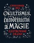 Okultismus, čarodějnictví a magie - Christopher Dell